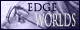 Edge Worlds