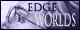 Edge Worlds